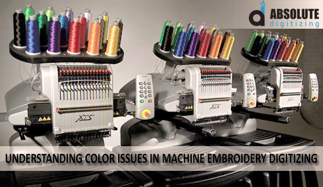 understanding and solving color issues in machine embroidery digitizing