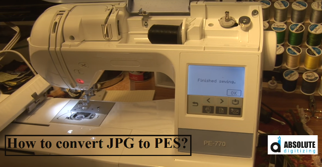 How To Convert Jpg To Pes Absolute Digitizing