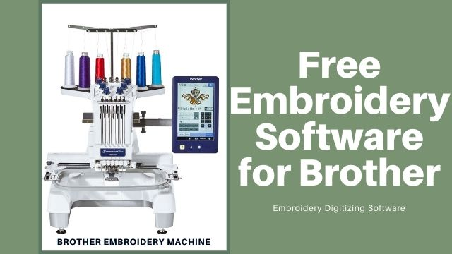 Free Embroidery Software for Brother